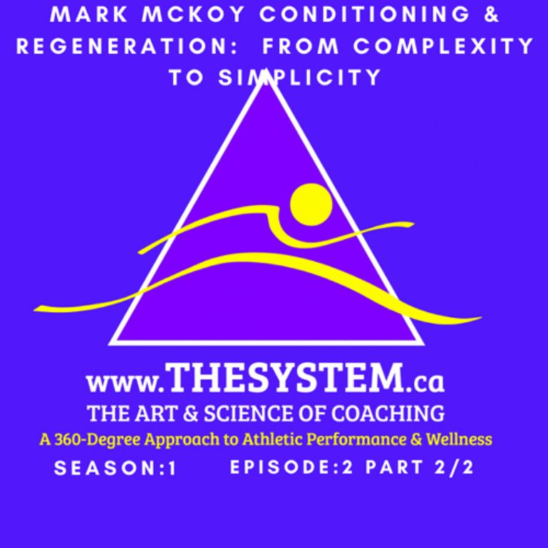 Mark McKoy Conditioning & Regeneration: from Complexity to Simplicity Part 2/2