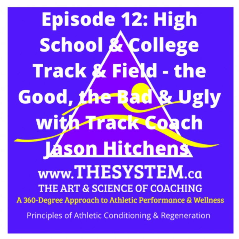 High School & College Track & Field- the Good, the Bad & the Ugly with Track Coach Jason Hitchens